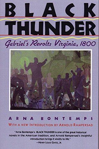 Black Thunder : Gabriel's Revolt: Virginia 1800: Bontemps, Arna Wendell