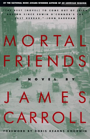 Mortal Friends: A Novel: Carroll, James