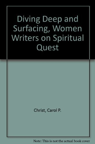 9780807063620: Diving Deep and Surfacing: Women Writers on Spiritual Quest