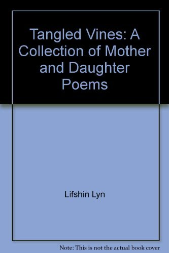 9780807063675: Tangled Vines: A Collection of Mother and Daughter Poems