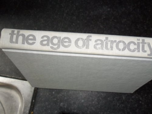 9780807063682: The Age of Atrocity: Death in Modern Literature