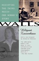 9780807063897: Walls Resisting the Third Reich - - One Woman's st