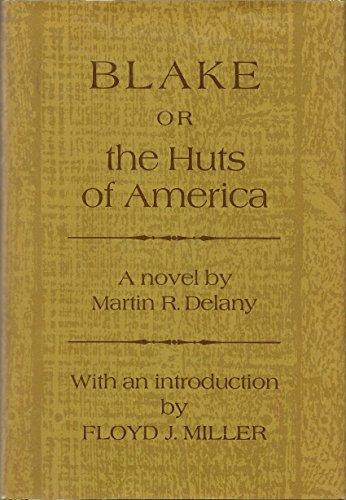 9780807064184: Blake, or The Huts of America