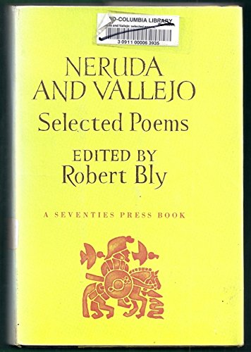 Neruda and Vallejo: Selected Poems (English and: Pablo Neruda; Cesar