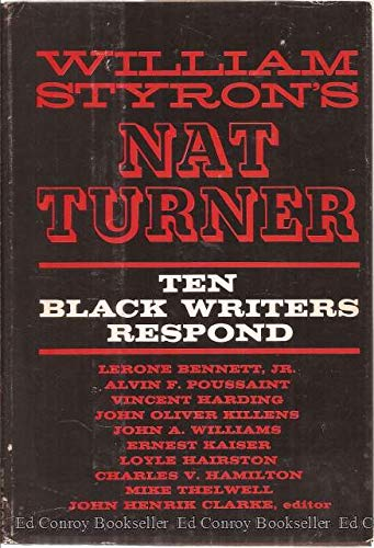 William Styron's Nat Turner: Ten Black Writers: Clarke, John Henrik