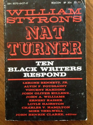 William Styron's Nat Turner;: Ten black writers: Clarke, John Henrik