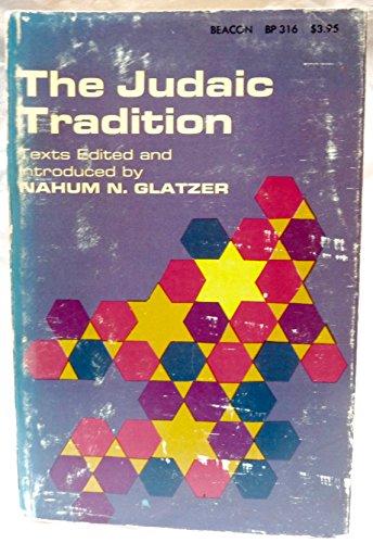 9780807064337: The Judaic Tradition