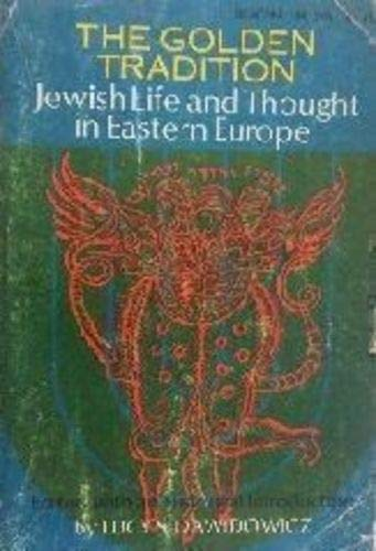9780807064351: Title: Golden Tradition Jewish Life n Thought in Eastern