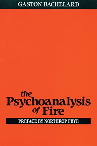 9780807064610: The Psychoanalysis of Fire