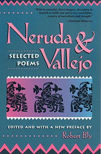 Neruda and Vallejo: Selected Poems: Pablo Neruda, Cesar