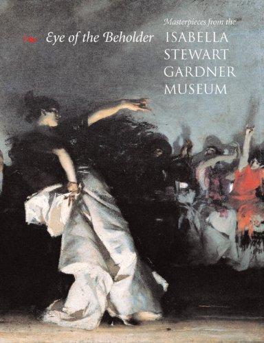 9780807066126: Eye of The Beholder: Masterpieces from the Isabella Stewart Gardner Museum