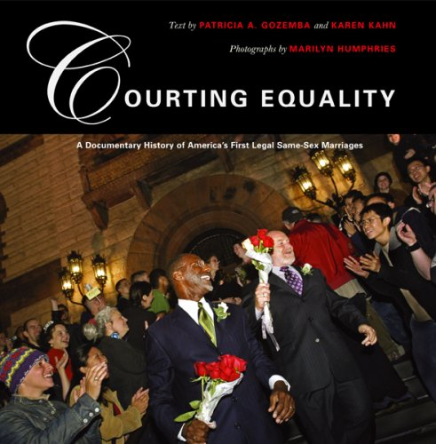 9780807066201: Courting Equality: A Documentary History of America's First Legal Same-Sex Marriages