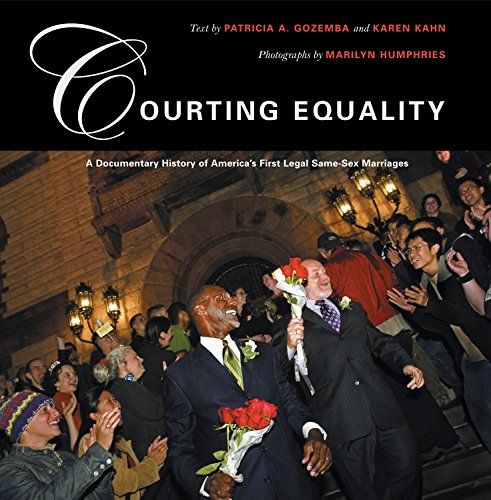 9780807066218: Courting Equality: A Documentary History of America's First Legal Same-Sex Marriages