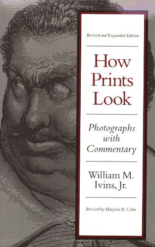 9780807066478: How Prints Look: Photographs With A Commentary