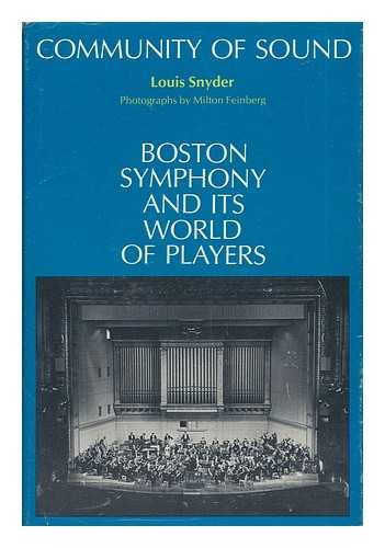 Community of Sound; Boston Symphony and Its World of Players