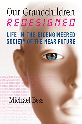 9780807066621: Our Grandchildren Redesigned: Life in the Bioengineered Society of the Near Future