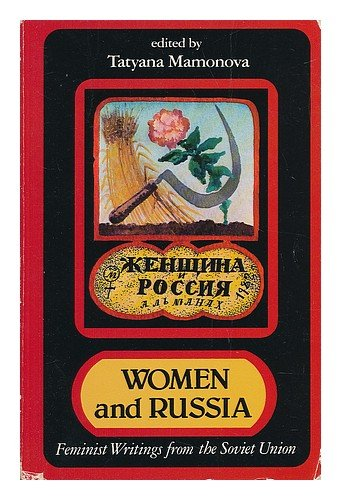 Women and Russia: Feminist Writings from the: Tatyana Mamonova (ed.)