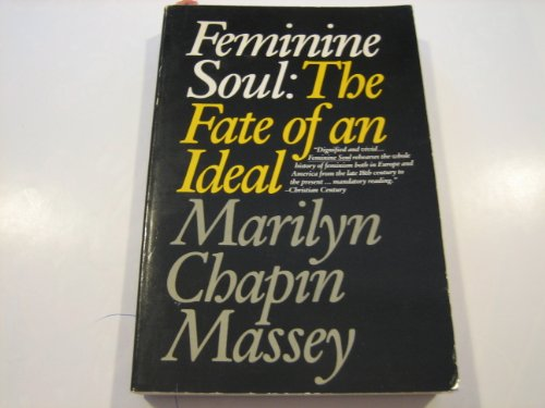 Feminine Soul: The Fate of an Ideal