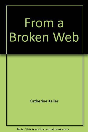 9780807067321: From a broken web: Separation, sexism, and self