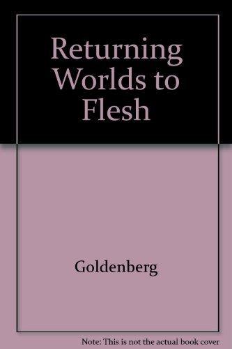 9780807067383: Returning Words to Flesh: Feminism, Psychoanalysis, and the Resurrection of the Body