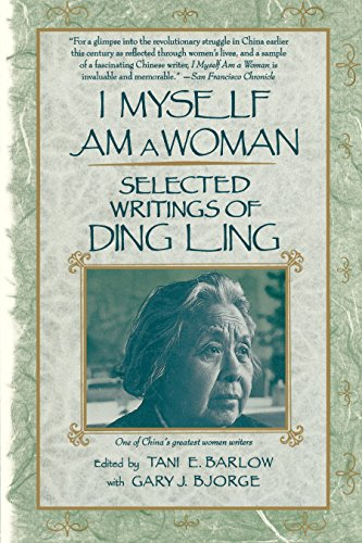 9780807067475: I Myself Am a Woman: Selected Writings of Ding Ling: Selected Writings of Ling Ding