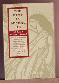 9780807067598: The Past Is Before Us: Feminism in Action Since the 1960's