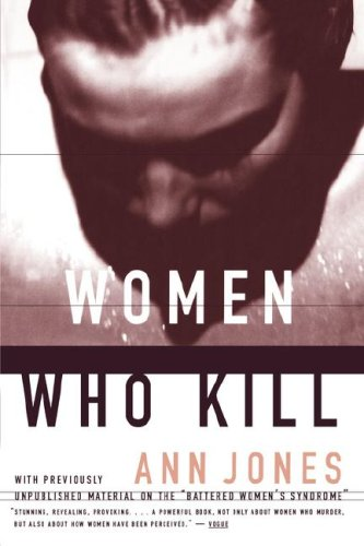 9780807067758: Women Who Kill