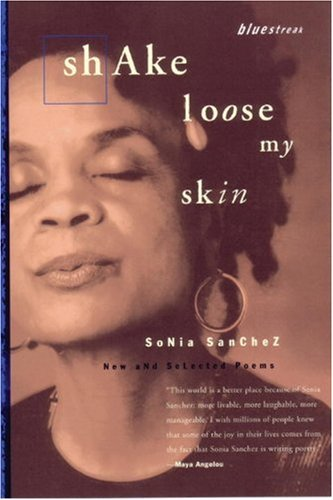 9780807068502: Shake Loose My Skin: New and Selected Poems