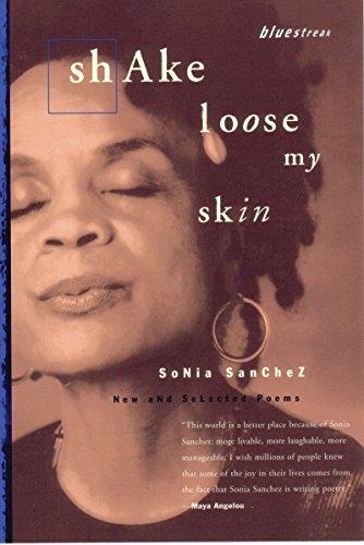 9780807068533: Shake Loose My Skin: New and Selected Poems (Bluestreak)
