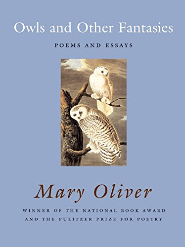 Owls and Other Fantasies: Poems and Essays: Oliver, Mary