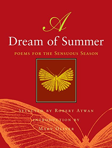A Dream of Summer: Poems for the: Atwan, Robert (Editor)/