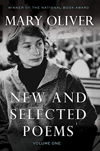 New and Selected Poems, Volume One (0807068780) by Mary Oliver