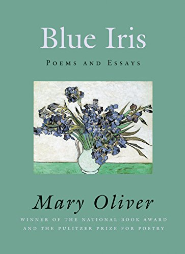 9780807068823: Blue Iris: Poems and Essays