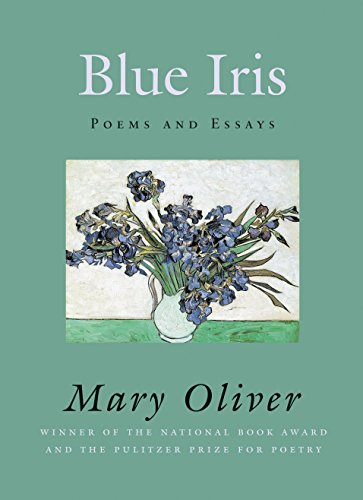 9780807068830: Blue Iris: Poems and Essays