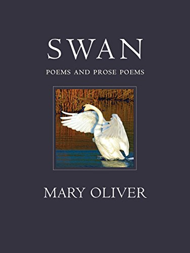 9780807068991: Swan: Poems and Prose Poems