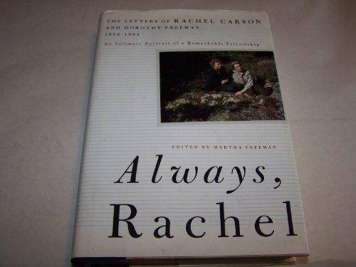9780807070109: Always Rachel: The Letters of Rachel Carson & Dorothy Freeman 1952-1964 (Concord library])