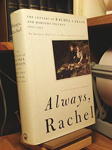 9780807070109: Always, Rachel: The Letters of Rachel Carson and Dorothy Freeman, 1952-1964 - The Story of a Remarkable Friendship (Concord Library)