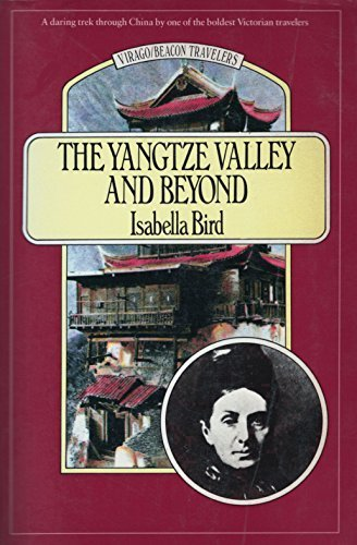 The Yangtze Valley and Beyond: An Account