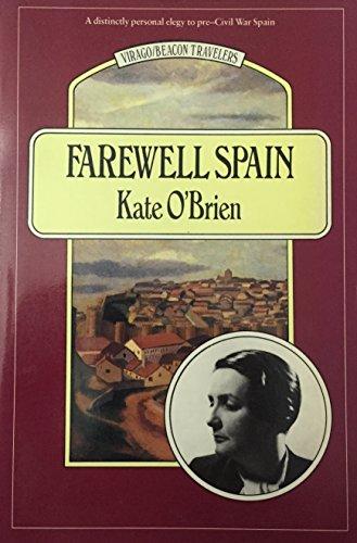 9780807070253: Farewell Spain (Virago/Beacon Travelers)