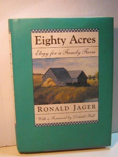 9780807070444: Eighty Acres Elegy for a Family Farm