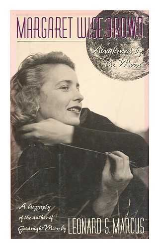 9780807070482: Margaret Wise Brown: Awakened by the Moon