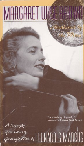 9780807070499: MARGARET WISE BROWN: Awakened by the Moon