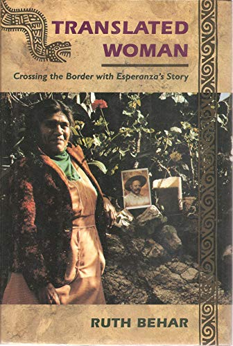 9780807070529: Translated Woman: Crossing the Border with Esperanza's Story