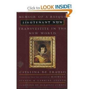 9780807070727: Lieutenant Nun: Memoir of a Basque Transvestite in the New World
