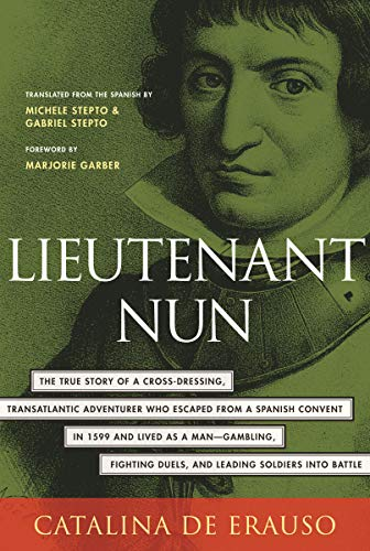 9780807070734: Lieutenant Nun: Memoir of a Basque Transvestite in the New World