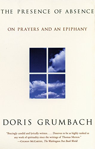 9780807070932: The Presence of Absence: On Prayers and an Epiphany