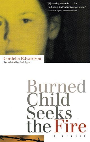 9780807070956: Burned Child Seeks the Fire