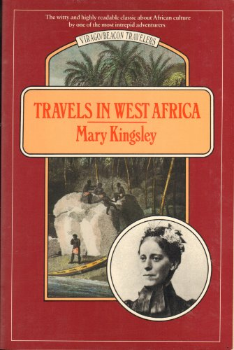 Travels in West Africa - Congo Francais, Corisco and Cameroons (Fifth Edition): Kingsley, Mary