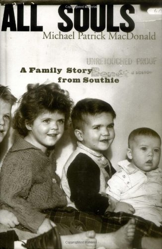 All Souls: A Family Story from Southie: MacDonald, Michael Patrick