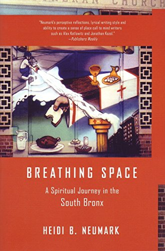 9780807072578: Breathing Space: A Spiritual Journey in the South Bronx